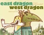 East Dragon West Dragon