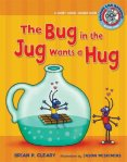 Bug in the jug wants a hug