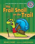 Frail snail on the trail