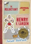 Reluctant Journal of Henry K Larsen