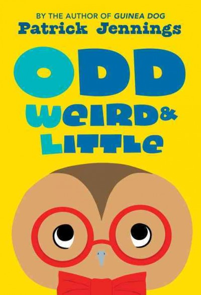 Odd Weird and Little